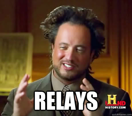 relays -  relays  History Channel Guy