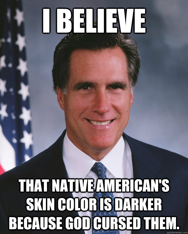 I Believe That native american's skin color is darker because god cursed them.