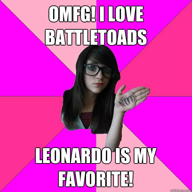 OMFG! I love battletoads Leonardo is my favorite! - OMFG! I love battletoads Leonardo is my favorite!  Idiot Nerd Girl