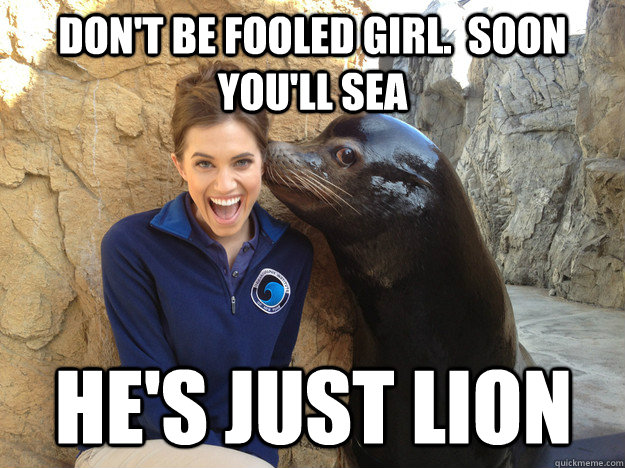don't be fooled girl.  soon you'll sea he's just lion - don't be fooled girl.  soon you'll sea he's just lion  Crazy Secret