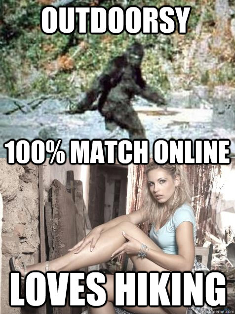 OUTDOORSY LOVES HIKING 100% MATCH ONLINE