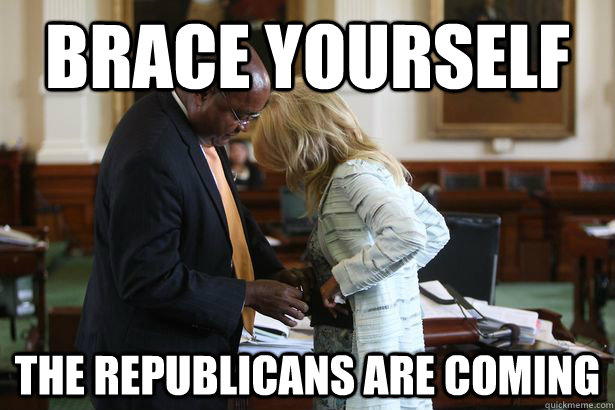 Brace yourself The republicans are coming - Brace yourself The republicans are coming  Misc