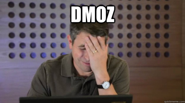 dmoz  - dmoz   Facepalm Matt Cutts