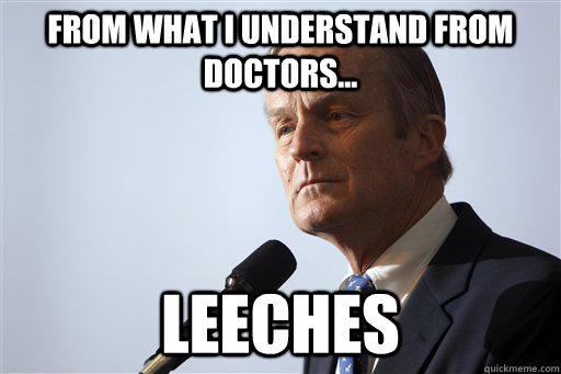 From What i understand from doctors... leeches
