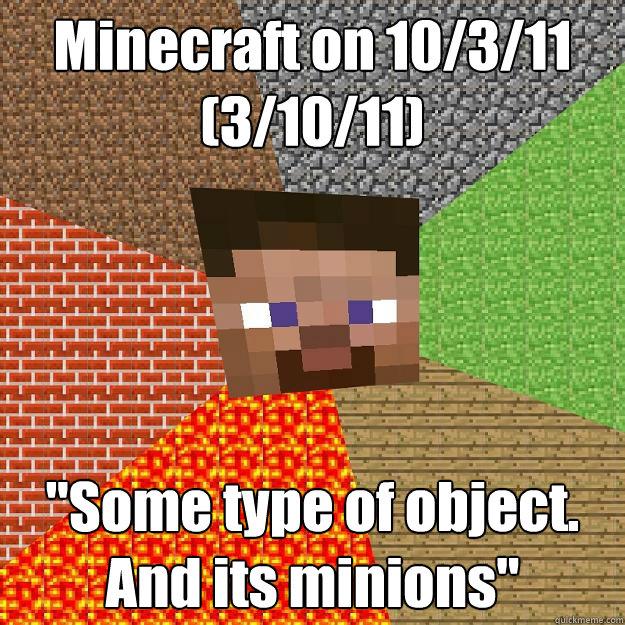 Minecraft on 10/3/11 (3/10/11)