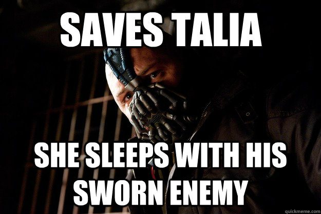 saves talia she sleeps with his sworn enemy - saves talia she sleeps with his sworn enemy  Bad Luck Bane
