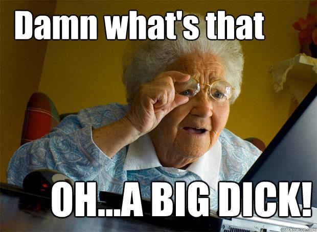 Big dick funny pics