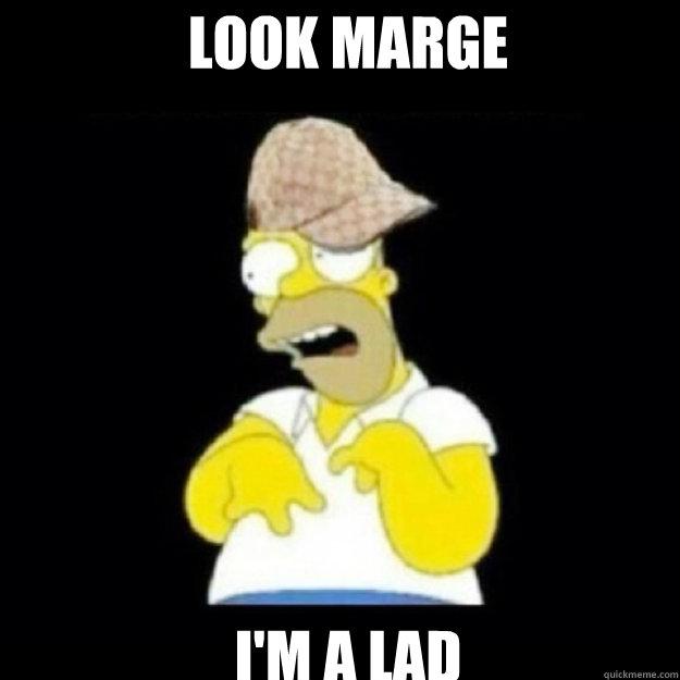 LOOK MARGE I'M A LAD - LOOK MARGE I'M A LAD  Misc