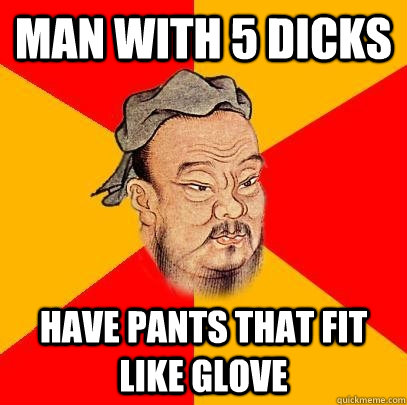 Man with 5 dicks have pants that fit <b>like glove</b> - b02795325fb539c9c3a3cf4572416be485c5d74810a14843cc3ff6925b923293