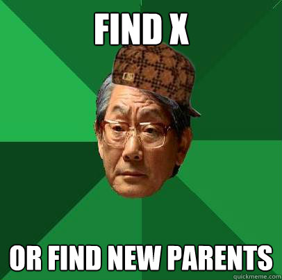 Find x  or find new parents