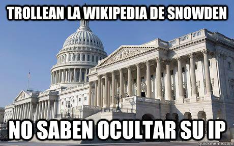 trollean la wikipedia de snowden no saben ocultar su ip