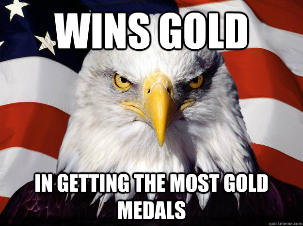 wins gold in getting the most gold medals - wins gold in getting the most gold medals  One-up America