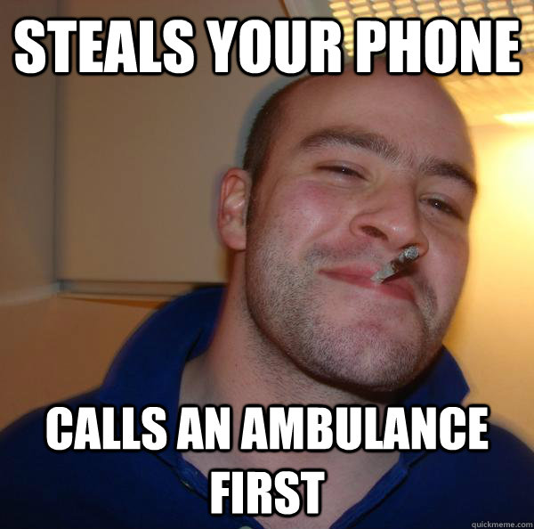 STEALS YOUR PHONE CALLS AN AMBULANCE FIRST - STEALS YOUR PHONE CALLS AN AMBULANCE FIRST  Misc