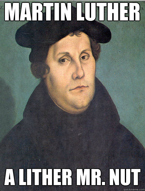 Martin luther a lither mr. nut  Historic Anagrams