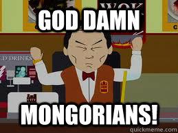Image result for goddamn mongorians