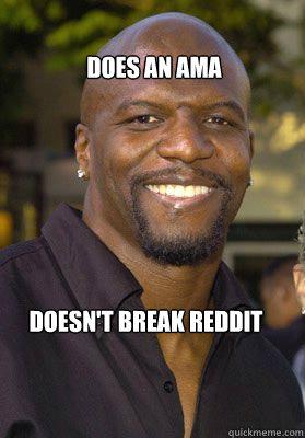 Does an ama Doesn't break reddit