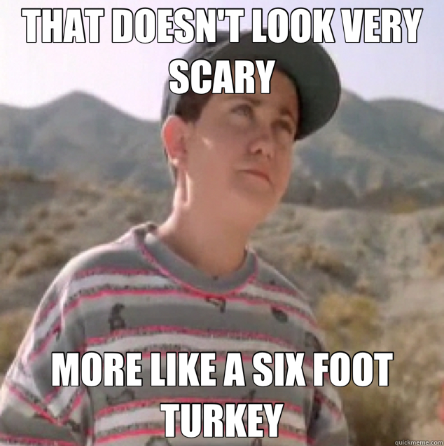 THAT DOESN'T LOOK VERY SCARY MORE LIKE A SIX FOOT TURKEY  Jurassic Park Kid