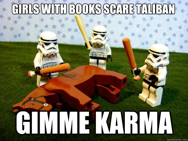 girls with books scare taliban  gimme karma - girls with books scare taliban  gimme karma  Misc