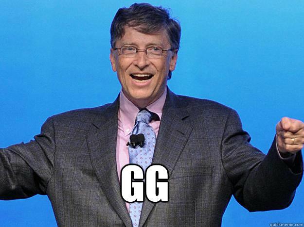 GG  Bill gates win