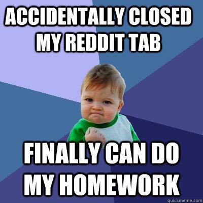 Do my homework reddit