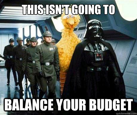 This isn't going to Balance your budget - This isn't going to Balance your budget  Big Bird