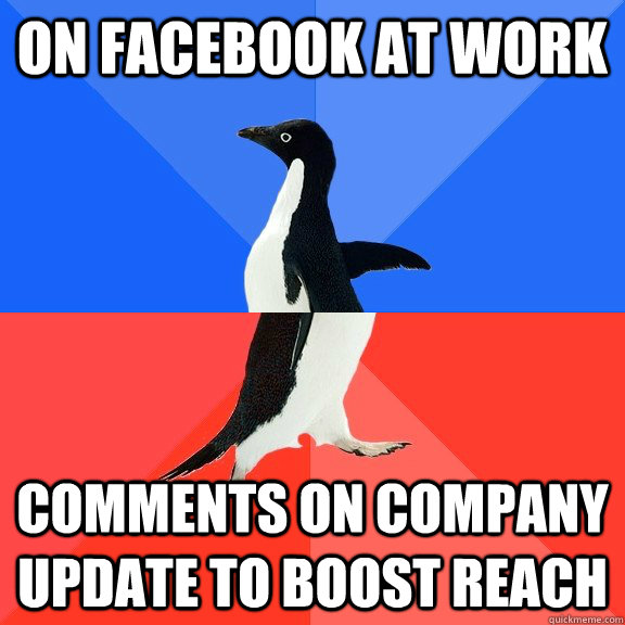 On Facebook at Work Comments on Company Update to Boost Reach - On Facebook at Work Comments on Company Update to Boost Reach  Socially Awkward Awesome Penguin