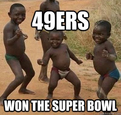 49ers Won the super bowl