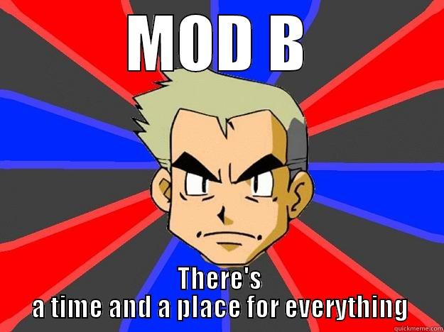 Advanced: Paper II - MOD B THERE'S A TIME AND A PLACE FOR EVERYTHING Professor Oak