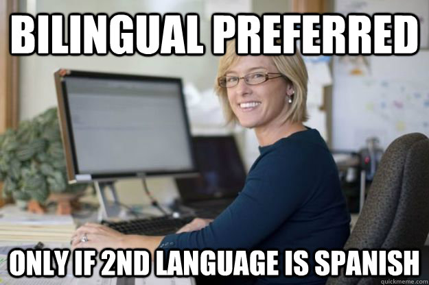 Bilingual preferred Only if 2nd language is spanish