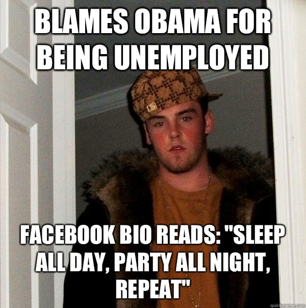 Blames Obama for being unemployed Facebook bio reads: