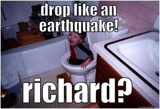 b2383cd03d592be4cdec4d40592e8f5bb66b368f25ebe5de47663f33c1c76285 drop like an earthquake! quickmeme