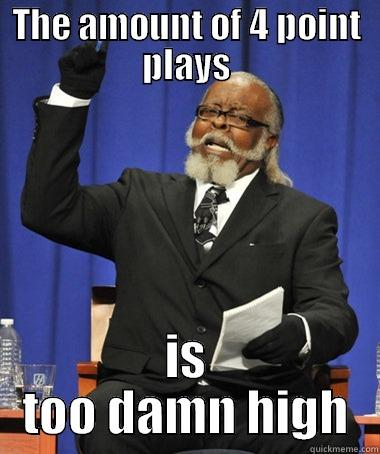 Nba Playoffs - THE AMOUNT OF 4 POINT PLAYS IS TOO DAMN HIGH The Rent Is Too Damn High
