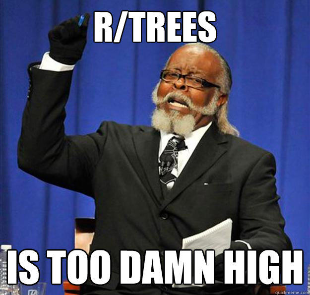 r/Trees Is too damn high - r/Trees Is too damn high  Jimmy McMillan