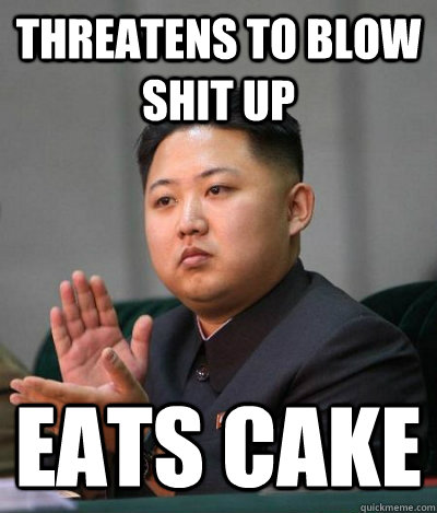 Threatens to blow shit up eats cake
