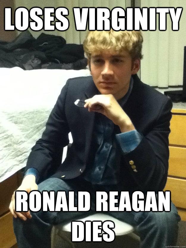 loses virginity ronald Reagan dies