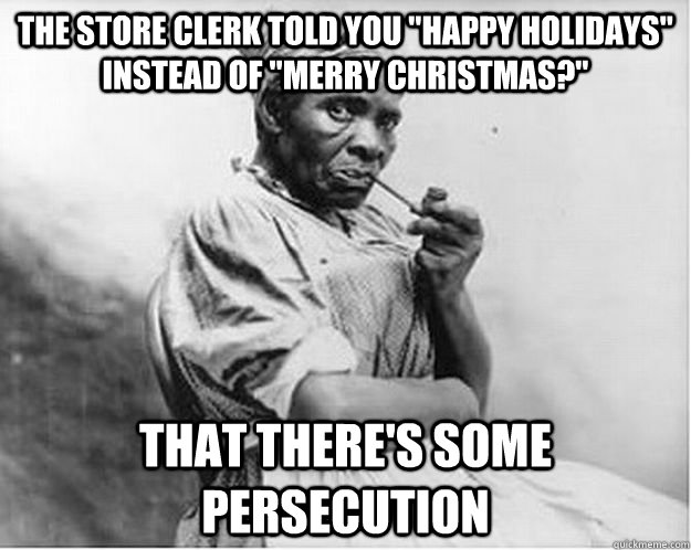 The Store Clerk Told You Happy Holidays Instead Of Merry