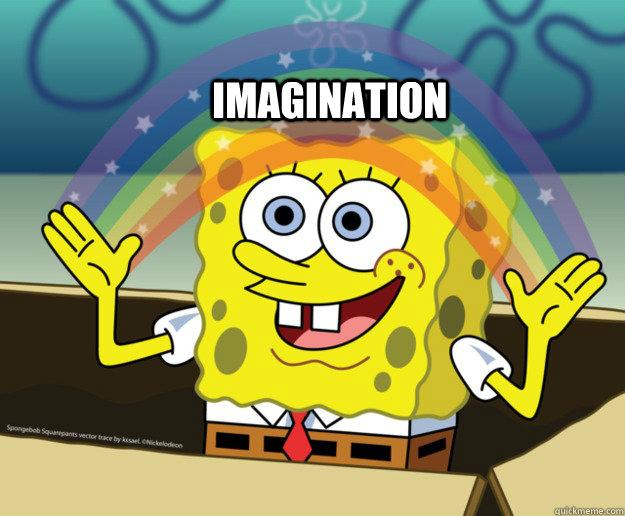 IMAGINATION - IMAGINATION  Spongebob Imagination