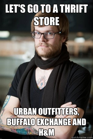 Let's go to a thrift store Urban Outfitters, Buffalo Exchange and H&m - Let's go to a thrift store Urban Outfitters, Buffalo Exchange and H&m  Hipster Barista