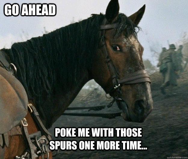 War Horse memes | quickmeme