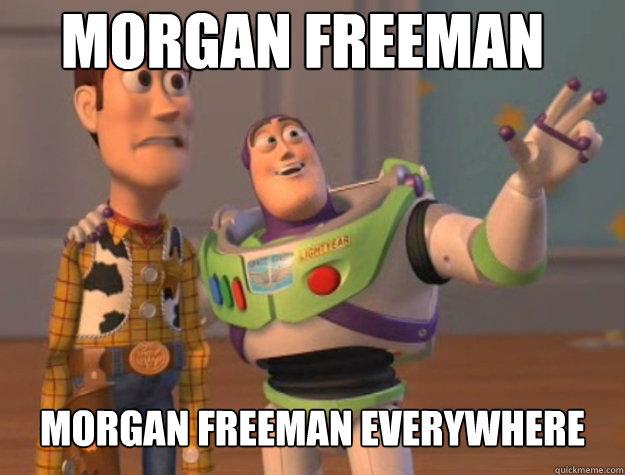 Morgan Freeman Morgan Freeman Everywhere