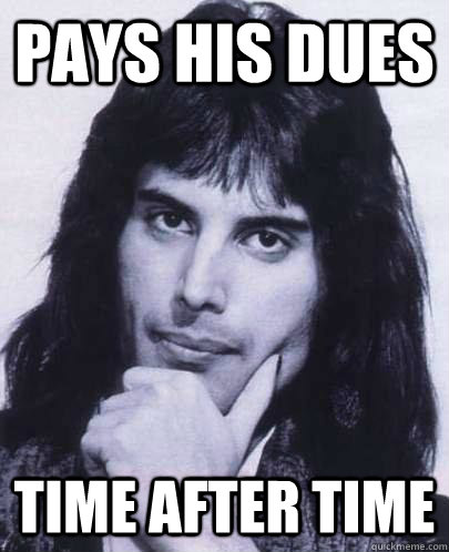 pays his dues time after time