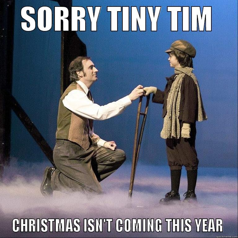 Tiny Tim - SORRY TINY TIM CHRISTMAS ISN'T COMING THIS YEAR Misc