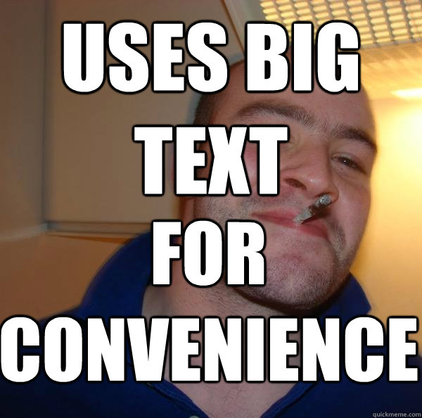 USES BIG TEXT FOR CONVENIENCE - USES BIG TEXT FOR CONVENIENCE  Misc