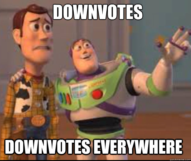 downvotes downvotes everywhere