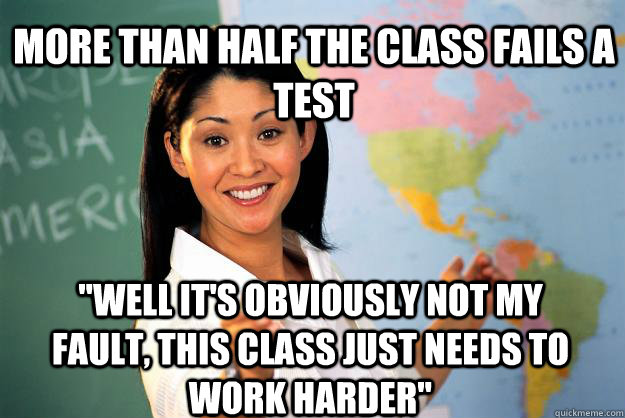More than half the class fails a test