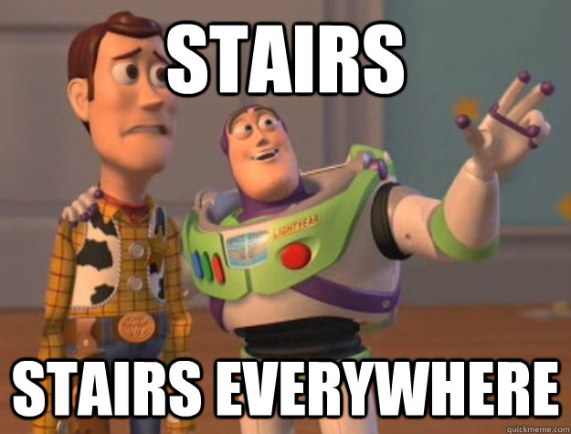 Stairs stairs everywhere - Stairs stairs everywhere  Buzz Lightyear