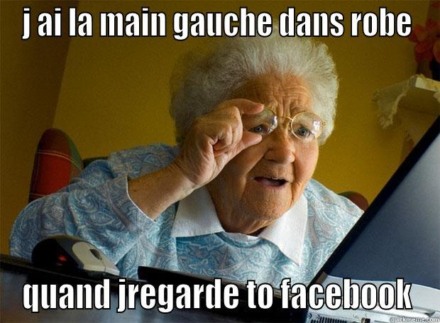 crisse de vieille cochonne - J AI LA MAIN GAUCHE DANS ROBE QUAND JREGARDE TO FACEBOOK Grandma finds the Internet