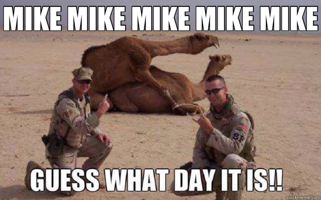 MIKE MIKE MIKE MIKE MIKE   hump day