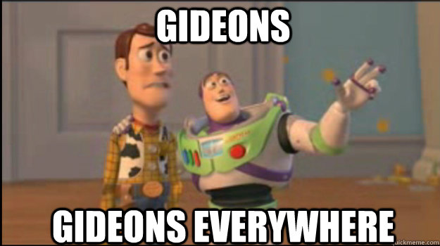 Gideons Gideons everywhere - Gideons Gideons everywhere  Buzz and Woody