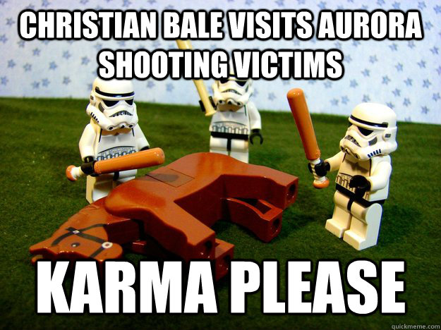 Christian Bale visits aurora shooting victims Karma Please - Christian Bale visits aurora shooting victims Karma Please  Beating A Dead Horse